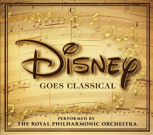 The Royal Philharmonic Orchestra<br>Disney Goes Classical<br>CD, Comp